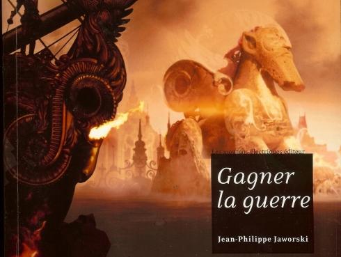 Couverture de Gagner la Guerre des éditions Les Moutons Électriques