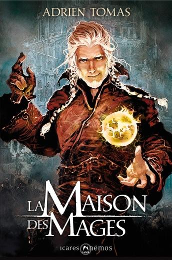 Couverture des éditions Mnémos pour La Maison des Mages