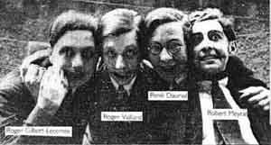 Le quatuor lycéen qui fonda la revue Le Grand Jeu (de gauche à droite) : Roger Gilbert-Lecomte, Roger Vailland,  René Daumal et Robert Meyrat.